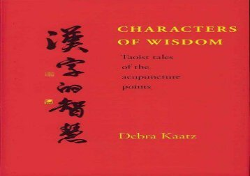 Ebook Dowload Characters of Wisdom: Taoist Tales of the Acupuncture Points For Free