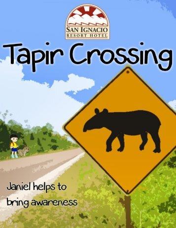 Tapir Crossing - Janiel helps to bring awareness