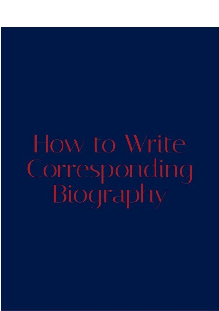 How to Write the Corresponding Biography