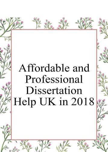 Affordable and Professional Dissertation Help UK in 2018