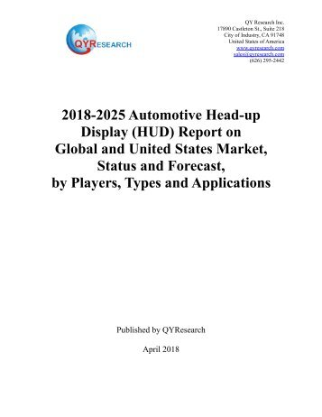QYResearch: 2018-2025 Automotive Head-up Display (HUD) Report on  Global and United States Market, Status and Forecast,  by Players, Types and Applications