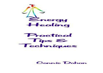 [PDF] Energy Healing - Practical Tips and Techniques Full