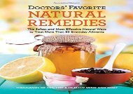 [Doc] Doctors  Favorite Natural Remedies: The Safest and Most Effective Natural Ways to Treat More Than 85 Everyday Ailments Best Ebook download