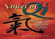 [PDF] Voices of Qi: An Introductory Guide to Traditional Chinese Medicine Best Ebook download