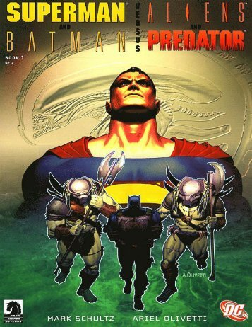 Superman and Batman vs Alien and Predator 1-2