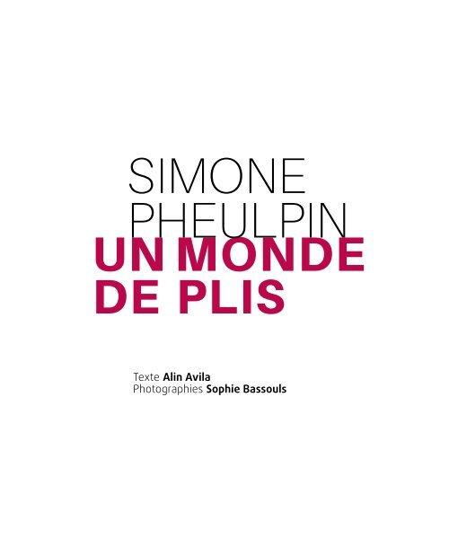 """Simone Pheulpin - """"un monde de plis"""" - Livre"""