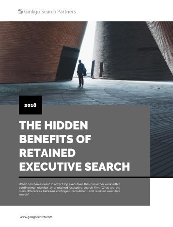The Hidden Benefits of Retained Executive Search
