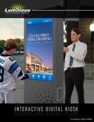 Luminous Interactive Digital Kiosk