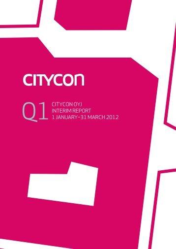 CityCon oyj intERiM REPoRt 1 januaRy–31 MaRCh 2012