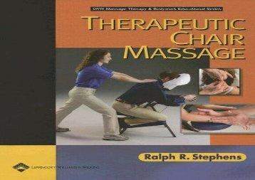 Ebook Dowload Therapeutic Chair Massage (LWW Massage Therapy and Bodywork Educational Series)