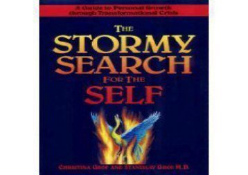 Read Stormy Search for the Self: Understanding and Living with Spiritual Emergency