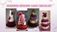 Designer Wedding Cake Checklist