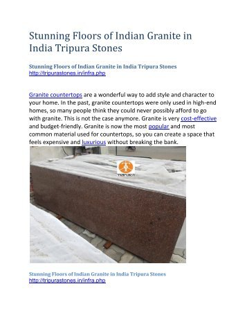 Stunning Floors of Indian Granite in India Tripura Stones