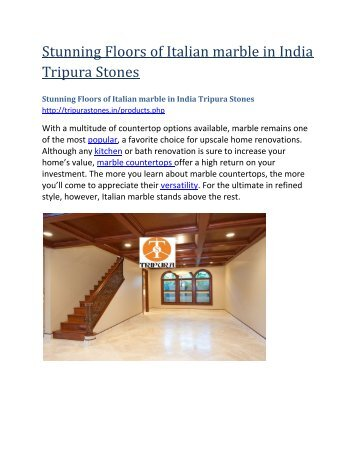 Stunning Floors of Italian Marble in India Tripura Stones