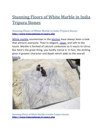 Stunning Floors of White Marble in India Tripura Stones