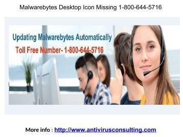 Malwarebytes Desktop Icon Missing 1-800-644-5716