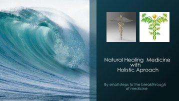 Natural holistic medicine