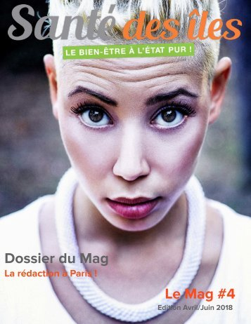 Le Mag#4 - Edition Avril/Juin 2018