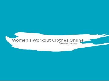 Buy Huge Collection of Workout Clothes for Sporty Women