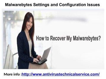 Malwarebytes Settings and Configuration Issues