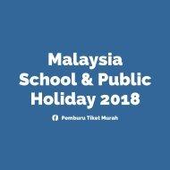 Malaysia School & Public Holiday 2018
