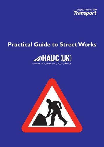 Practical Guide to Street Works - Gov.uk