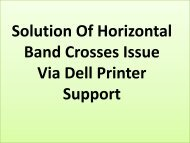 Easy Steps To Fix Horizontal Band Crosses Issue via Dell Printer Support