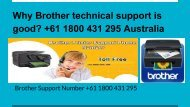 Why Brother technical support is good_ +61 1800 431 295 Australia