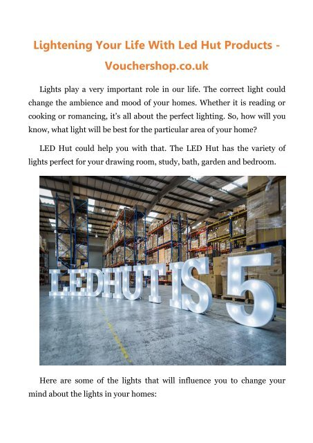 Lightening Your Life With Led Hut Products - Vouchershop.co.uk