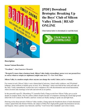 [PDF] Download Brotopia Breaking Up the Boys' Club of Silicon Valley Ebook  READ ONLINE