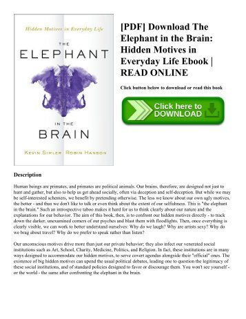 [PDF] Download The Elephant in the Brain Hidden Motives in Everyday Life Ebook  READ ONLINE