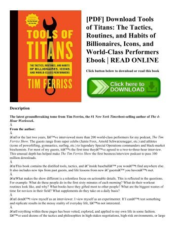 [PDF] Download Tools of Titans The Tactics  Routines  and Habits of Billionaires  Icons  and World-Class Performers Ebook  READ ONLINE