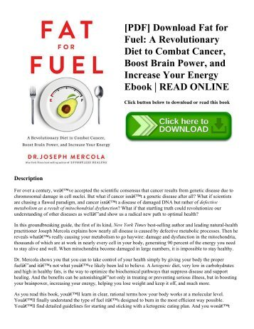 [PDF] Download Fat for Fuel A Revolutionary Diet to Combat Cancer  Boost Brain Power  and Increase Your Energy Ebook  READ ONLINE