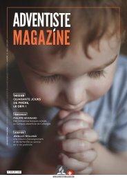 Adventiste Magazine Nº 15 - Mai / Juin 2018
