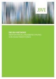 Die BVI-Methode: Wertentwicklungsberechnung von Investmentfonds