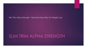 Slim Trim Alpha Strength - Natural & Easy Way For Weight Management!