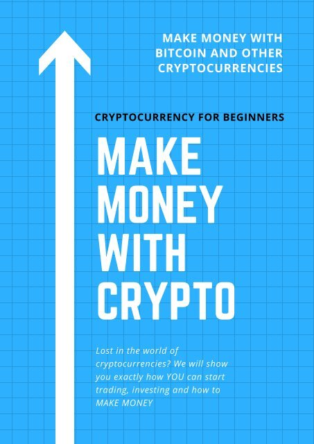 how do you make money on cryptocurrency