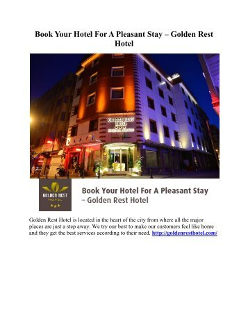 Book Your Hotel For A Pleasant Stay – Golden Rest Hotel