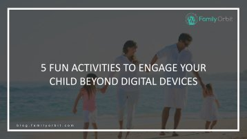 5 Fun Activities to Engage Your Child Beyond Digital Devices