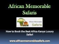 How to Book the Best Africa Kenya Luxury Safari