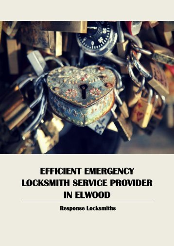 Efficient Emergency Locksmith Service Provider in Elwood