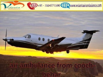 Vedanta Air Ambulance from Dimapur to Delhi has Paramedical staff