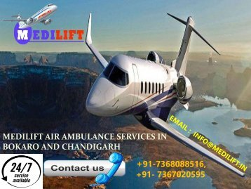 Book Low-fare and Reliable Air Ambulance Services in Bokaro and Chandigarh