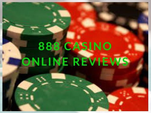888 Casino Online Reviews