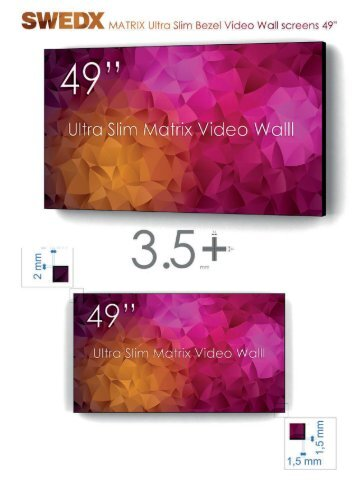 SWEDX Matrix Ultra Slim Bezel Video Wall Screens 49""