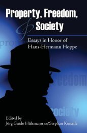 Proeprty, Freedom, and Society: Essays in Honor of Hans-Hermann ...