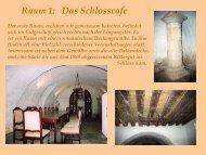 Raum 1: Das Schlosscafe - Schloss Netzschkau
