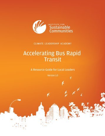 Accelerating Bus Rapid Transit Resource Guide - Institute for ...