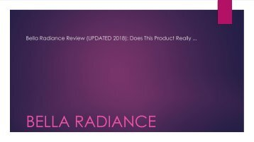 Bella Radiance Review (UPDATED 2018): Does This Product Really ...