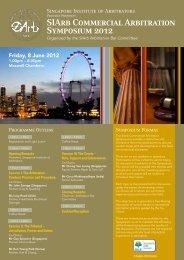 SIArb Commercial Arbitration Symposium 2012 - Singapore Institute ...